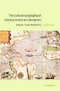 Cultural Geography of Colonial American Literatures Empire, Travel, Modernity