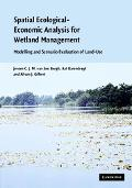 Spatial Ecological-Economic Analysis for Wetland Management Modelling and Scenario Evaluatio...