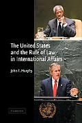 United States and the Rule of Law in International Affairs