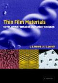 Thin Film Materials Stress, Defect Formation, and Surface Evolution