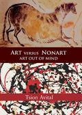 Art Versus Nonart Art Out of Mind