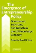 Emergence of Entrepreneurship Policy Governance, Start-Ups, and Growth in the U.S. Knowledge Economy