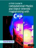 First Course in Computational Physics and Object-Oriented Programming with C++