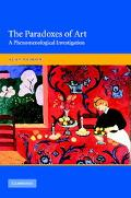 Paradoxes of Art A Phenomenological Investigation