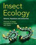 Insect Ecology : Behavior, Populations and Communities