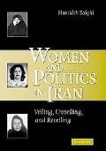 Women And Politics in Iran Veiling, Unveiling, And Reveiling