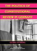 Politics Of Constitutional Review In Germany