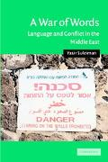 War of Words Language and Conflict in the Middle East