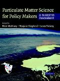 Particulate Matter Science For Policy Makers A Narsto Assessment