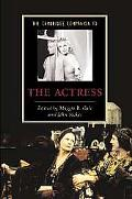 Cambridge Companion to the Actress