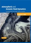 Atmospheric And Oceanic Fluid Dynamics Fundamentals And Large-scale Circulation