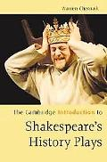 Cambridge Introduction to Shakespeare's History Plays