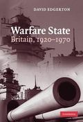 Warfare State Britain, 1920-1970