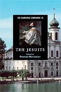 Cambridge Companion to the Jesuits