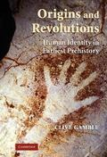 Origins And Revolutions Human Identity in Earliest Prehistory