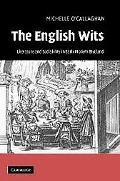English Wits Literature And Sociability in Early Modern England