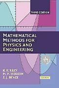 Mathematical Methods for Physics And Engineering A Comprehensive Guide