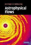 Astrophysical Flows