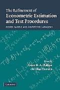 Refinement of Econometric Estimation and Test Procedures Finite Sample and Asymptotic Analysis