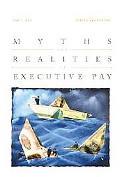 Myths and Realities in Executive Pay