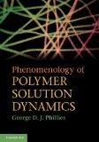 Phenomenology of Polymer Solution Dynamics