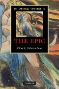 The Cambridge Companion to the Epic (Cambridge Companions to Literature)