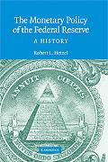 Monetary Policy of the Federal Reserve