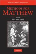 Methods for Matthew (Methods in Biblical Interpretation)