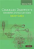 Charles Darwin's Shorter Publications, 1829-1883