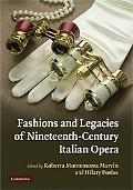 Fashions and Legacies of Nineteenth-Century Italian Opera