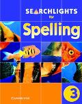 Searchlights for Spelling Year 3 Pupil's Book