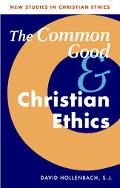 Common Good and Christian Ethics
