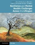 Resilience in Psychiatric Clinical Practice : Responding to Challenges Across the Lifespan
