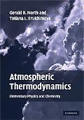 Atmospheric Thermodynamics: Elementary Physics and Chemistry
