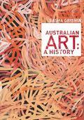Australian Art : A History