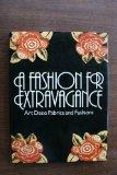 Fashion for Extravagance: Parisian Fabric and Fashion Designs from the Art Deco Period