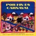 Por Fin Es Carnaval