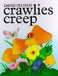 Crawlies Creep - David Pelham - Hardcover