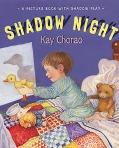 Shadow Night: A Picture Book with Shadow Play - Kay Chorao - Hardcover - 1ST
