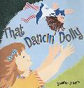 That Dancin' Dolly A Retelling of