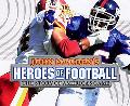 John Madden's Heroes of Football The Story of America's Game