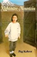 Nightmare Mountain - Peg Kehret - Hardcover - 1st ed