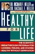 Healthy for Life: The Scientific Breakthrough Program for Looking, Feeling, and Staying Heal...
