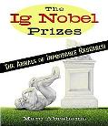 Ig Nobel Prizes Rewarding the World's Unlikeliest Research