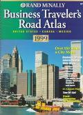 Rand McNally Business Traveler's Road Atlas 1999: United States Canada Mexico