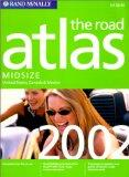Rand McNally the Road Atlas 2002: United States, Canada & Mexico : Midsize (Rand Mcnally Roa...