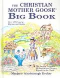 The Christian Mother Goose Big Book
