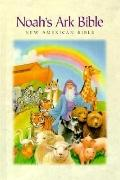 Noah's Ark Children's Bible: New American Standard Bible (NASB), multi-colored cloth, thumb-...