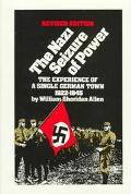 Nazi Seizure of Power The Experience of a Single German Town 1922-1945