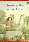 Hunting the White Cow - Tres Seymour - Paperback - REPRINT